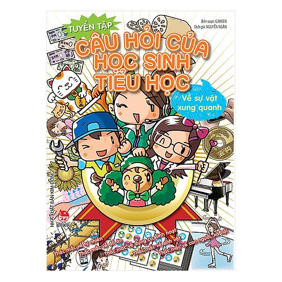 Tuyển Tập Câu Hỏi Của Học Sinh Tiểu Học Về Sự Vật Xung Quanh