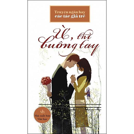 Download sách Ừ, Thì Buông Tay