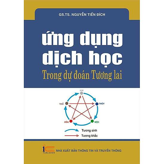 [Download Sách] Ứng Dụng Dịch Học Trong Dự Đoán Tương Lai