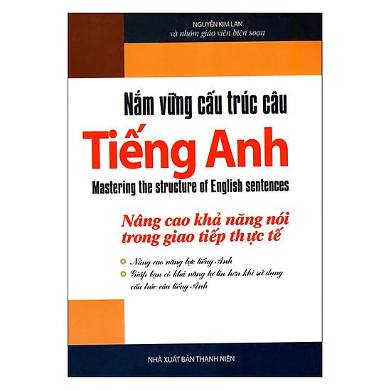 Nắm Vững Cấu Trúc Câu Tiếng Anh