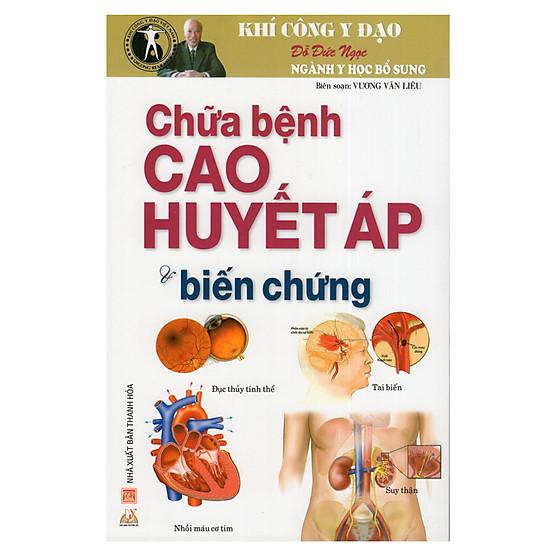 [Download Sách] Chữa Bệnh Cao Huyết Áp Và Biến Chứng