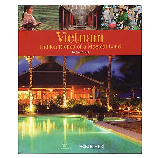 Viet Nam Hidden Riches Of A Magical Land