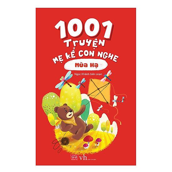 1001 Truyện Mẹ Kể Con Nghe – Mùa Hạ (Tái Bản)