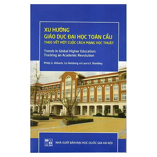 Download sách Xu Hướng Giáo Dục Đại Học Toàn Cầu Theo Vết Một Cuộc Cách Mạng Học Thuật