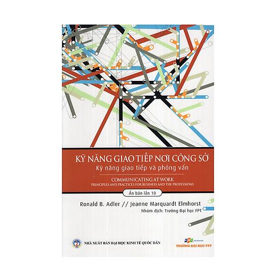 [Download Sách] Kỹ Năng Giao Tiếp Nơi Công Sở - Kỹ Năng Giao Tiếp Và Phỏng Vấn