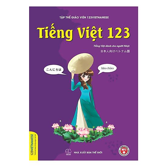 [Download Sách] Tiếng Việt 123 (Tiếng Việt Dành Cho Người Nhật)