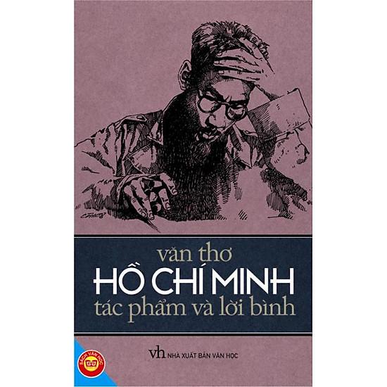 Văn Thơ Hồ Chí Minh – Tác Phẩm Và Lời Bình (Tái Bản)