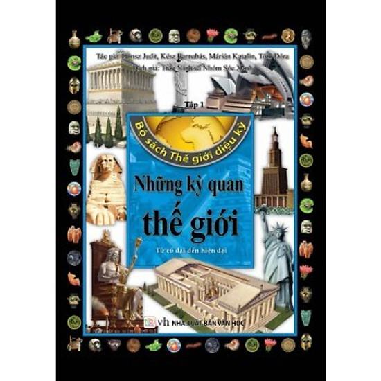 Bộ Sách Thế Giới Diệu Kỳ (Tập 1) – Những Kỳ Quan Thế Giới