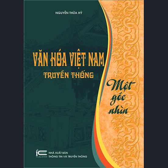 Văn Hóa Việt Nam Truyền Thống: Một Góc Nhìn
