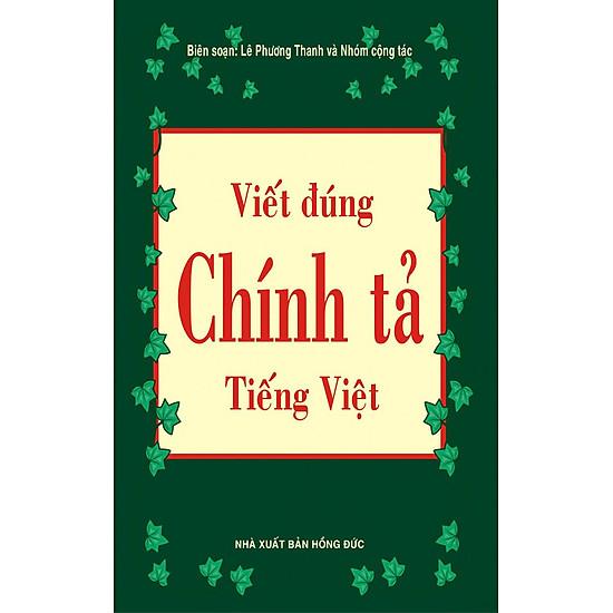 Từ Điển Viết Đúng Chính Tả Tiếng Việt (Khổ Nhỏ)