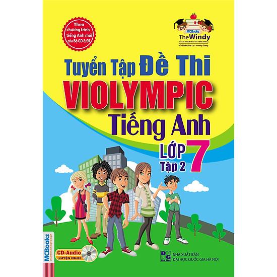 Tuyển Tập Đề Thi Violympic Tiếng Anh Lớp 7 – Tập 2