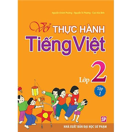 Vở Bài Tập Thực Hành Tiếng Việt Lớp 2 - Tập 1