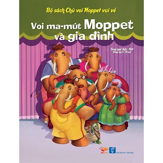 Bộ Sách Chú Voi Moppet Vui Vẻ – Voi Ma-mut Moppet Và Gia Đình