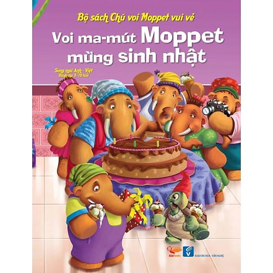 Bộ Sách Chú Voi Moppet Vui Vẻ – Voi Ma-mut Moppet Mừng Sinh Nhật