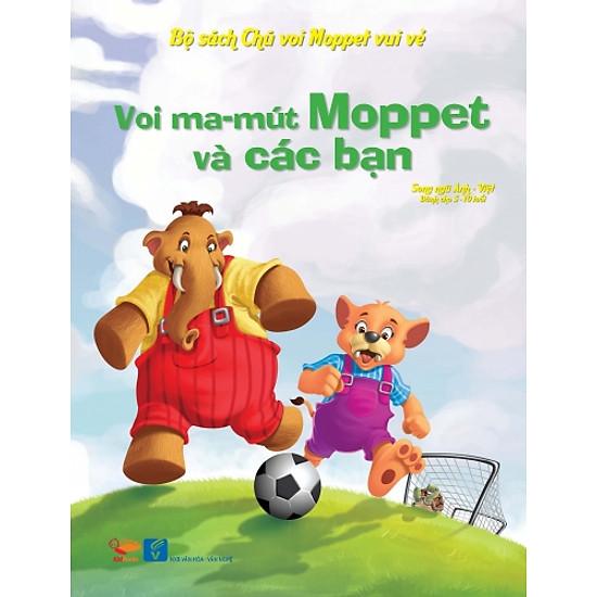 Bộ Sách Chú Voi Moppet Vui Vẻ – Voi Ma-mut Moppet Và Các Bạn