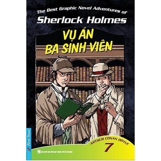 Những Cuộc Phiêu Lưu Kỳ Thú Của Sherlock Homes (Tập 7) - Vụ Án Ba Sinh Viên - EBOOK/PDF/PRC/EPUB