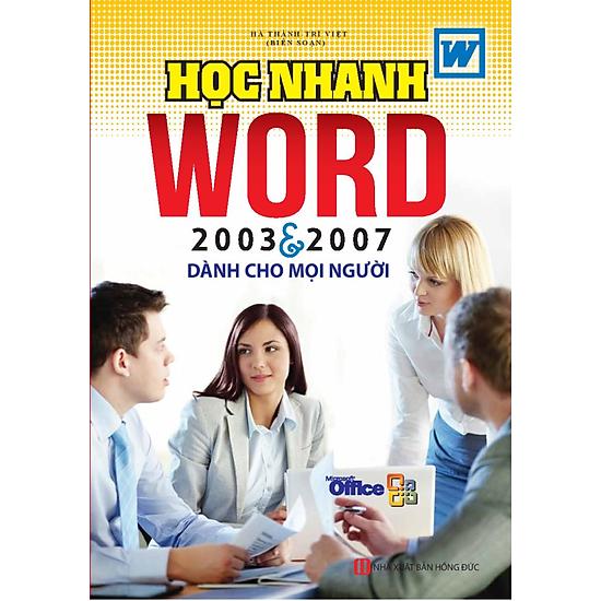 [Download Sách] Học Nhanh Word 2003 & 2007 Dành Cho Mọi Người
