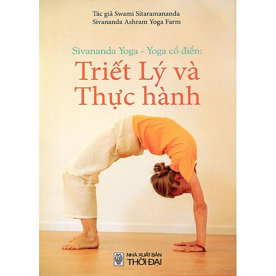 [Download sách] Sivananda Yoga - Yoga Cổ Điển: Triết Lý Và Thực Hành (Tái Bản)
