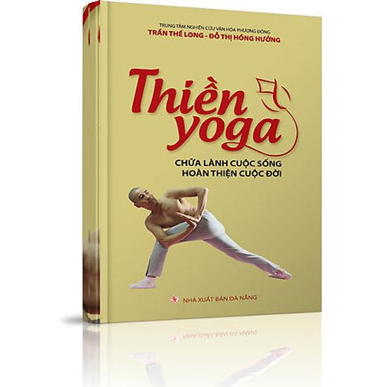 Thiền Yoga Chữa Lành Cuộc Sống Hoàn Thiện Cuộc Đời