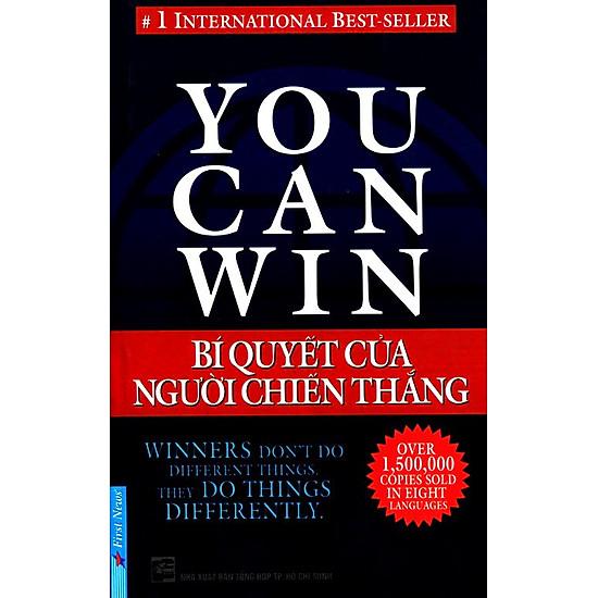You Can Win – Bí Quyết Của Người Chiến Thắng (Tái Bản)
