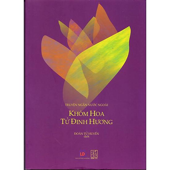 [Download sách] Khóm Hoa Tử Đinh Hương