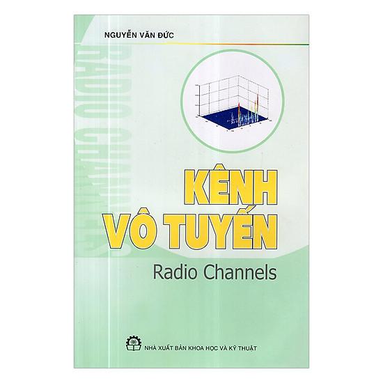 Kênh Vô Tuyến - Radio Channels