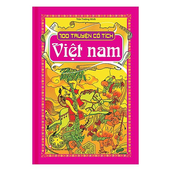 [Download Sách] 100 Truyện Cổ Tích Việt Nam (Bìa Cứng)
