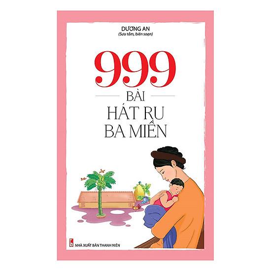 999 Bài Hát Ru Ba Miền