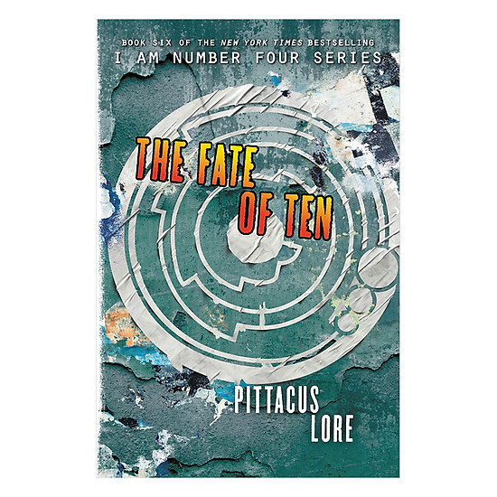 [Download Sách] Lorien Legacies 6: The Fate Of Ten