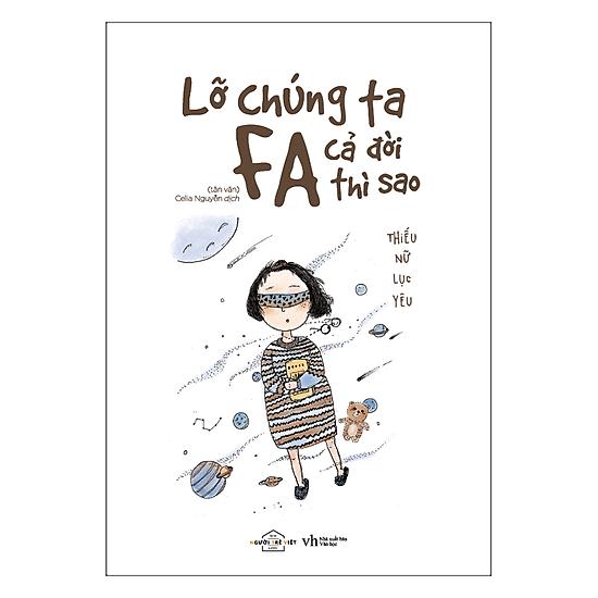 Lỡ Chúng Ta FA Cả Đời Thì Sao? (Tặng Kèm Lịch 2018) - EBOOK/PDF/PRC/EPUB