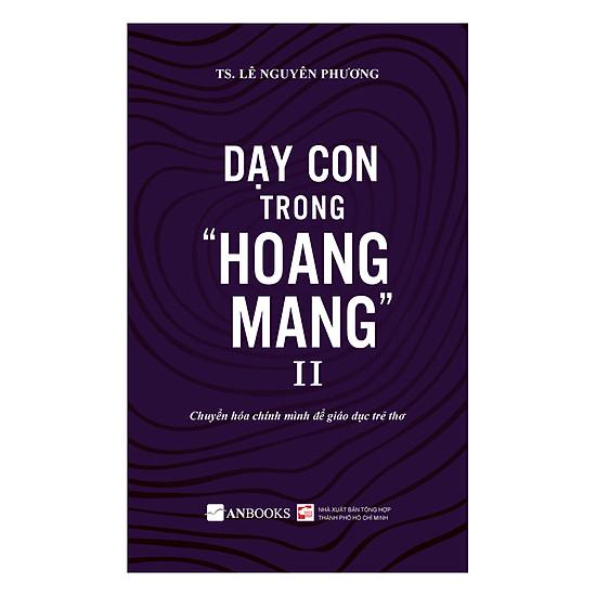 Dạy Con Trong Hoang Mang II