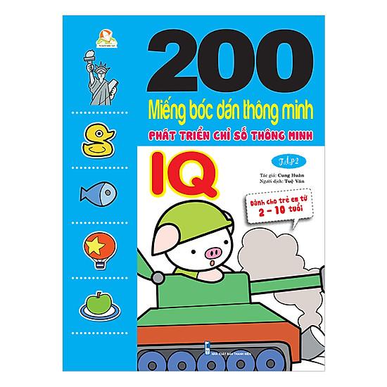 200 Miếng Bóc Dán TM PT Chỉ Số Tm IQ T2 - Dành Cho Trẻ 2-10 Tuổi (Tái Bản 2018)
