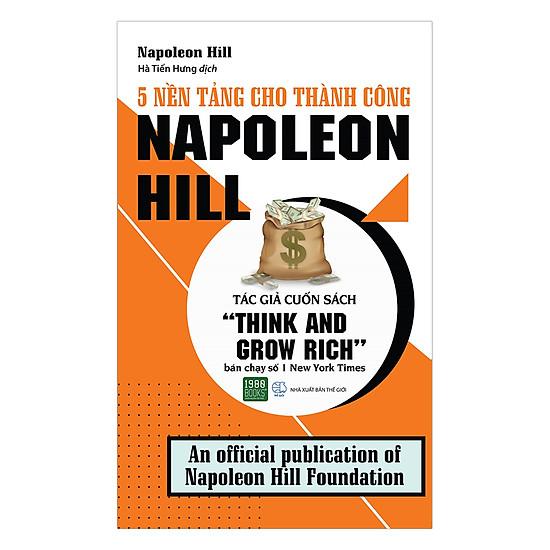 [Download sách] 5 Nền Tảng Cho Thành Công - Napoleon Hill