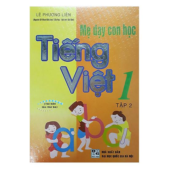 Mẹ Dạy Con Học Tiếng Việt 1 - Tập 2