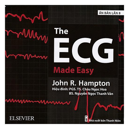 The ECG Made Easy (Ấn Bản Lần 8)