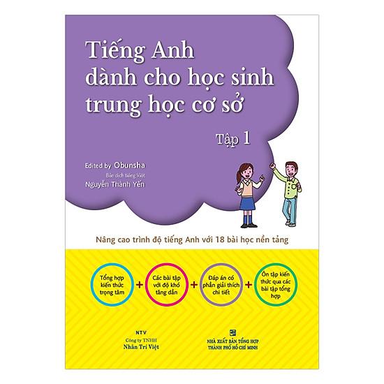 Tiếng Anh Dành Cho Học Sinh Trung Học Cơ Sở (Tập 1)