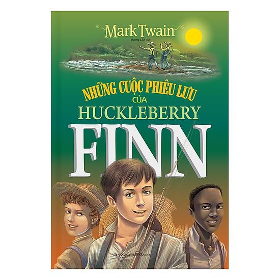 [Download Sách] Những Cuộc Phiêu Lưu Của Huckleberry Finn