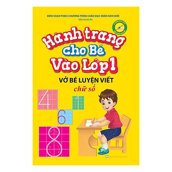 [Download sách] Hành Trang Cho Bé Vào Lớp 1 – Vở Bé Luyện Viết Chữ Số