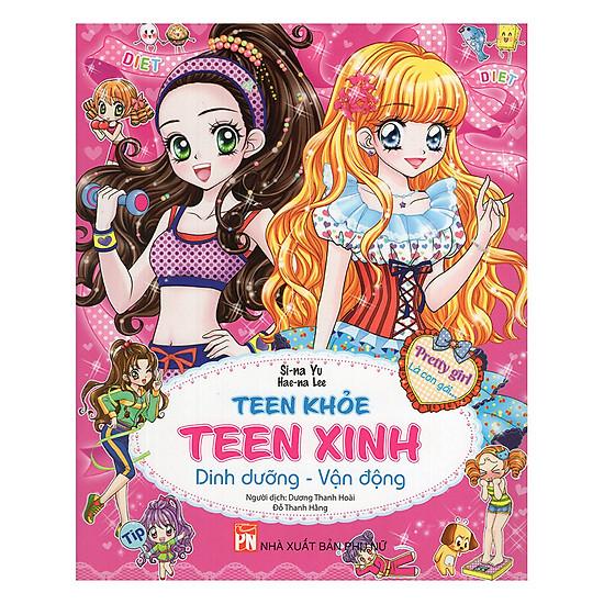 Teen Khỏe, Teen Xinh - Dinh Dưỡng, Vận Động