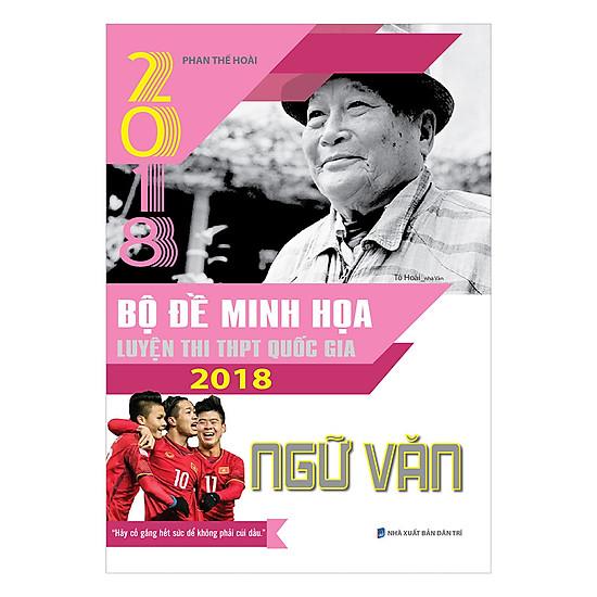 Bộ Đề Minh Họa Luyện Thi THPT QG 2018 Ngữ Văn
