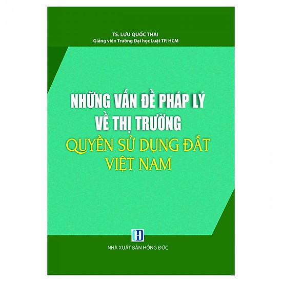 Những vấn đề pháp lý về thị trường quyền sử dụng đất Việt Nam