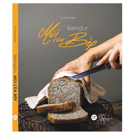 [Download sách] Bakingfun – Mùi Của Bếp