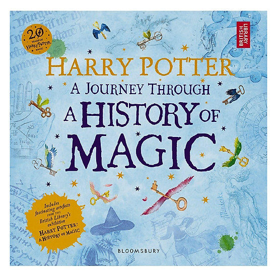 [Download Sách] Harry Potter - A Journey Through - A History Of Magic: The Book Of The Exhibition