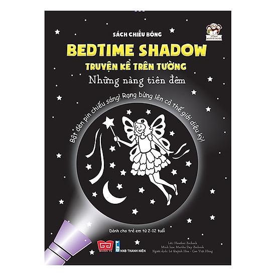 [Download Sách] Sách Chiếu Bóng - Bedtime Shadow – Truyện Kể Trên Tường - Những Nàng Tiên Đêm