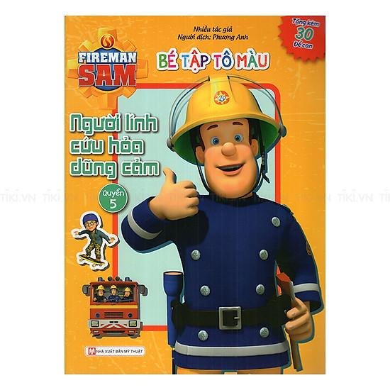 Bé Tập Tô Màu - Người Lính Cứu Hỏa Quyển 5