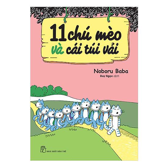 [Download Sách] 11 Chú Mèo Và Cái Túi Vải