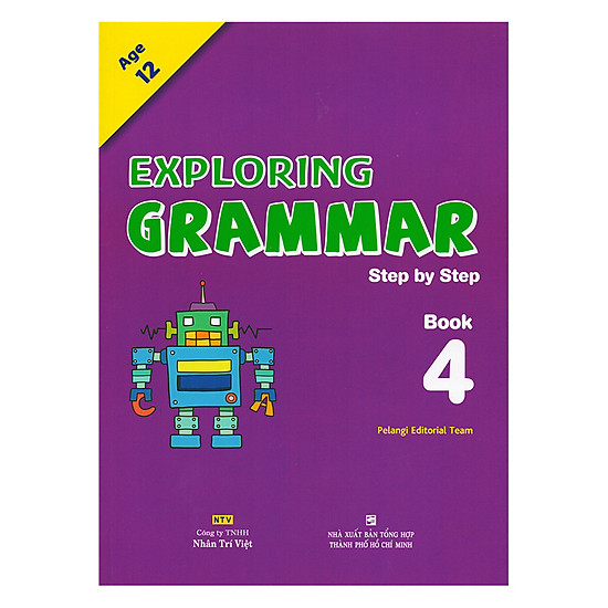 Exploring Grammar: Step By Step - Book 4 (Age 12)