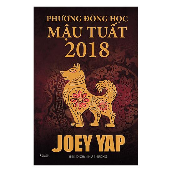 Phương Đông Học Mậu Tuất 2018 (Joey Yap)