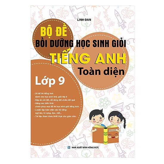 [Download Sách] Bồi Dưỡng Học Sinh Giỏi Tiếng Anh Toàn Diện 9 (Theo Chuyên Đề)