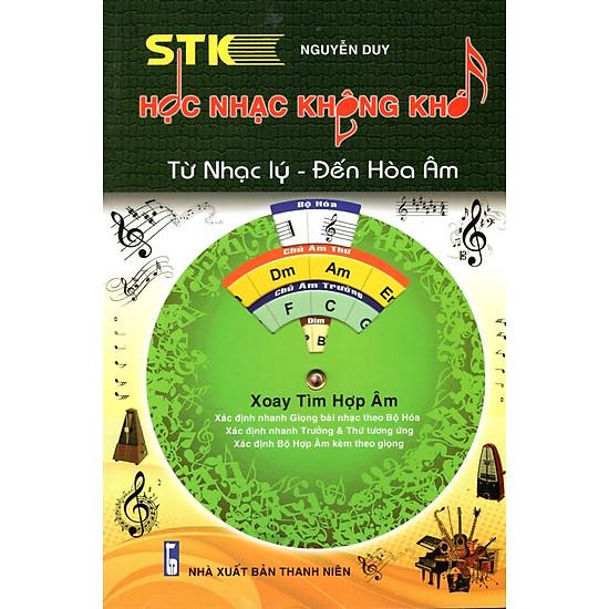 [Download Sách] Học Nhạc Không Khó - Từ Nhạc Lý Đến Hòa Âm (Tái Bản)